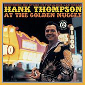 At The Golden Nugget by Hank Thompson