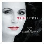 30 Canciones De Amor by Rocio Jurado