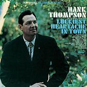 Luckiest Heartache In Town by Hank Thompson
