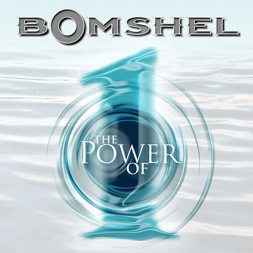 Power Of One (Single) by Bomshel