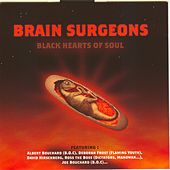 Black Hearts Of Soul by The Brain Surgeons