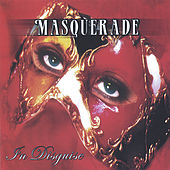 In Disguise by Masquerade