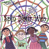 Spin Your Web by Mary Kaye