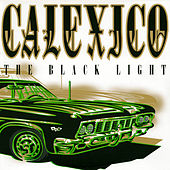The Black Light by Calexico