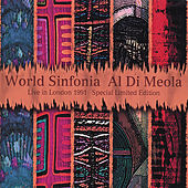 Live in London by Al Di Meola World Sinfonia