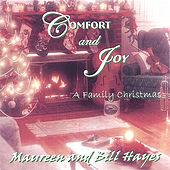 Comfort And Joy...A Family Christmas by Bill Hayes