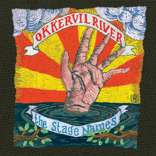The Stage Names by Okkervil River