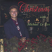 Christmas with Michael Le Van by Michael Le Van