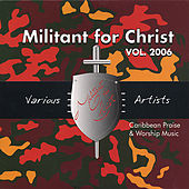 Militant For Christ by Various Artists