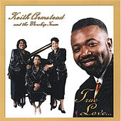True Love by Minister Keith Armstead