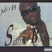 Suited n Booted by M.O.B.