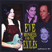 Eve Monsees And The Exiles by Eve Monsees