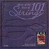 More Of The Best Of 101 Strings by 101 Strings Orchestra