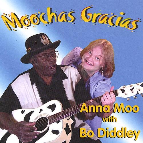 Moochas Gracias by Anna Moo