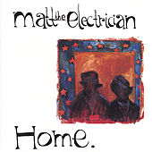 Home by Matt The Electrician