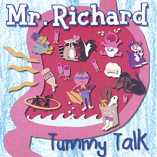 Tummy Talk by Mr Richard