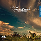 Elfenstaub, Vol. 11 - Deep Electronic Journey Through Time & Space by Various Artists