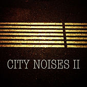 City Noises II by Various Artists