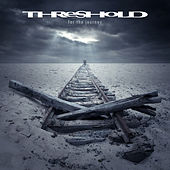 For the Journey (Bonus Version) by Threshold