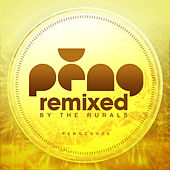 PENG - Remixed by The Rurals by Various Artists