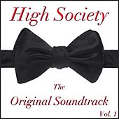 High Society: The Original Soundtrack, Vol. 1 by Various Artists
