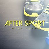 After Sport Relax Sound by Various Artists