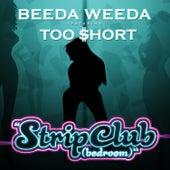 Strip Club - Single by Beeda Weeda
