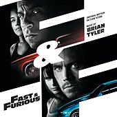 Fast & Furious by Brian Tyler