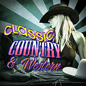 Classic Country & Western by Various Artists