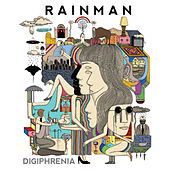 Digiphrenia by Rain Man
