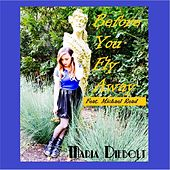 Before You Fly Away (feat. Michael Read) by Maria Diebolt