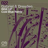 Rise Up (Cold Blue Remix) by Gabriel & Dresden