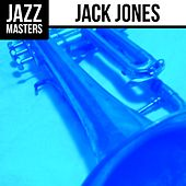 Jazz Masters: Jack Jones by Jack Jones
