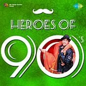 Heroes of 90's by Various Artists