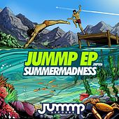 JUMMP EP (Summer Madness) - Single by Various Artists