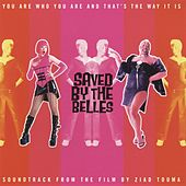 Saved By the Belles (Original Motion Picture Soundtrack) by Various Artists