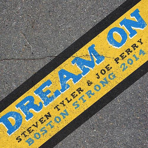 Dream On (Boston Strong 2014) by Steven Tyler