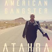 American Gangster (feat. Todd Weinstock) by Atahra