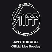 Official Live Bootleg by Any Trouble