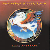 Book Of Dreams by Steve Miller Band