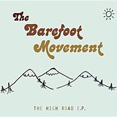 The High Road EP by The Barefoot Movement