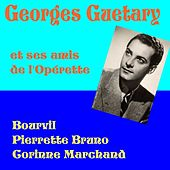 Georges Guetary et ses amis de l'Opérette by Various Artists