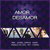 De Amor y Desamor by Various Artists