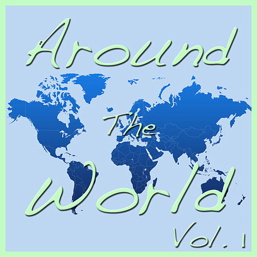 Around The World, Vol. 1 by Various Artists