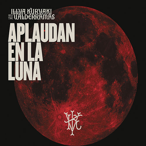 Aplaudan en la Luna (En Vivo) by Illya Kuryaki and the Valderramas