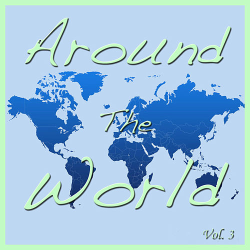 Around The World, Vol. 3 by Spirit