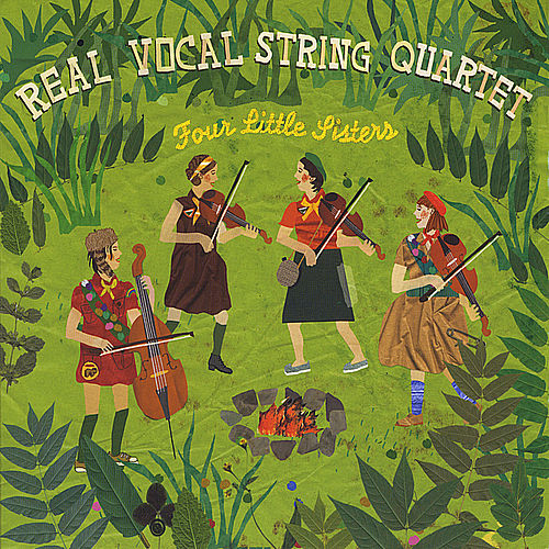 Four Little Sisters by Real Vocal String Quartet