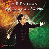 A. R. Rahman - Voice of a Nation by Various Artists
