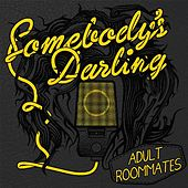 Adult Roommates by Somebody's Darling