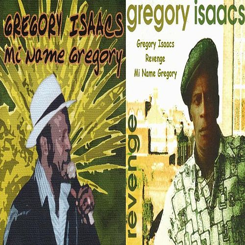 Mi Name Gregory Revenge by Gregory Isaacs